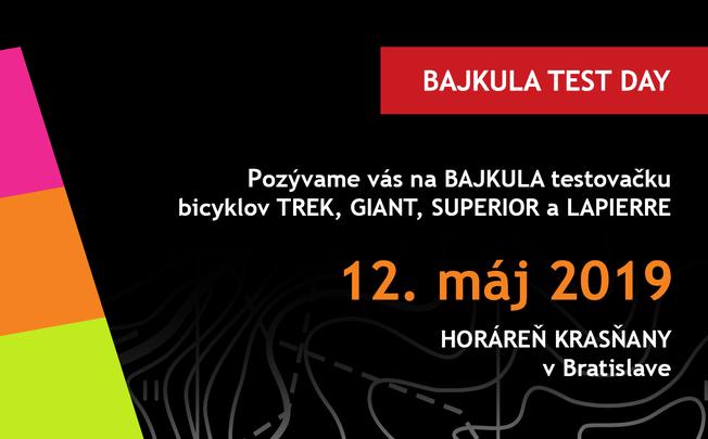 Pozývame vás na Bajkula test day 2019